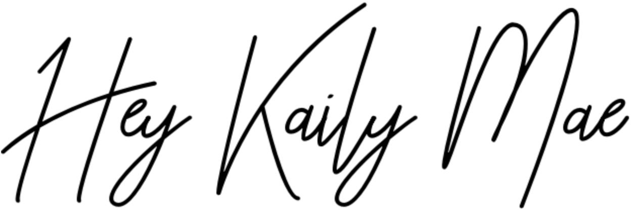 Hey Kaily Mae